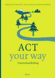 ACT your way - Trainershandleiding